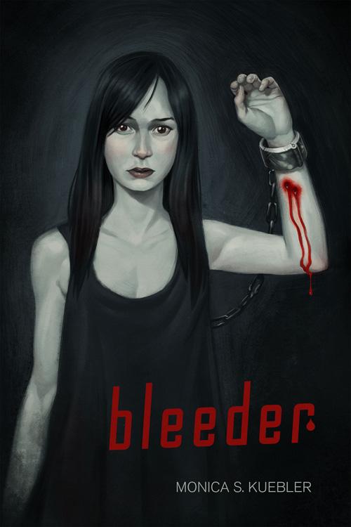 Bleeder (Monica S. Kuebler)