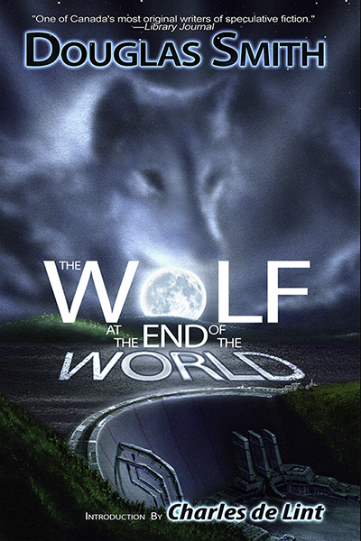 The Wolf at the End of the World (Douglas Smith)