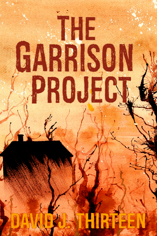 The Garrison Project (David J. Thirteen)